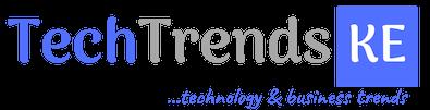 Tech Trends Kenya